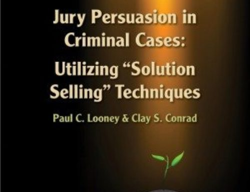 The Art of Trial Advocacy for the Criminal Defense Attorney