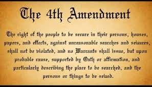 4th Amendment Protections and Exceptions to the Warrant Requirement